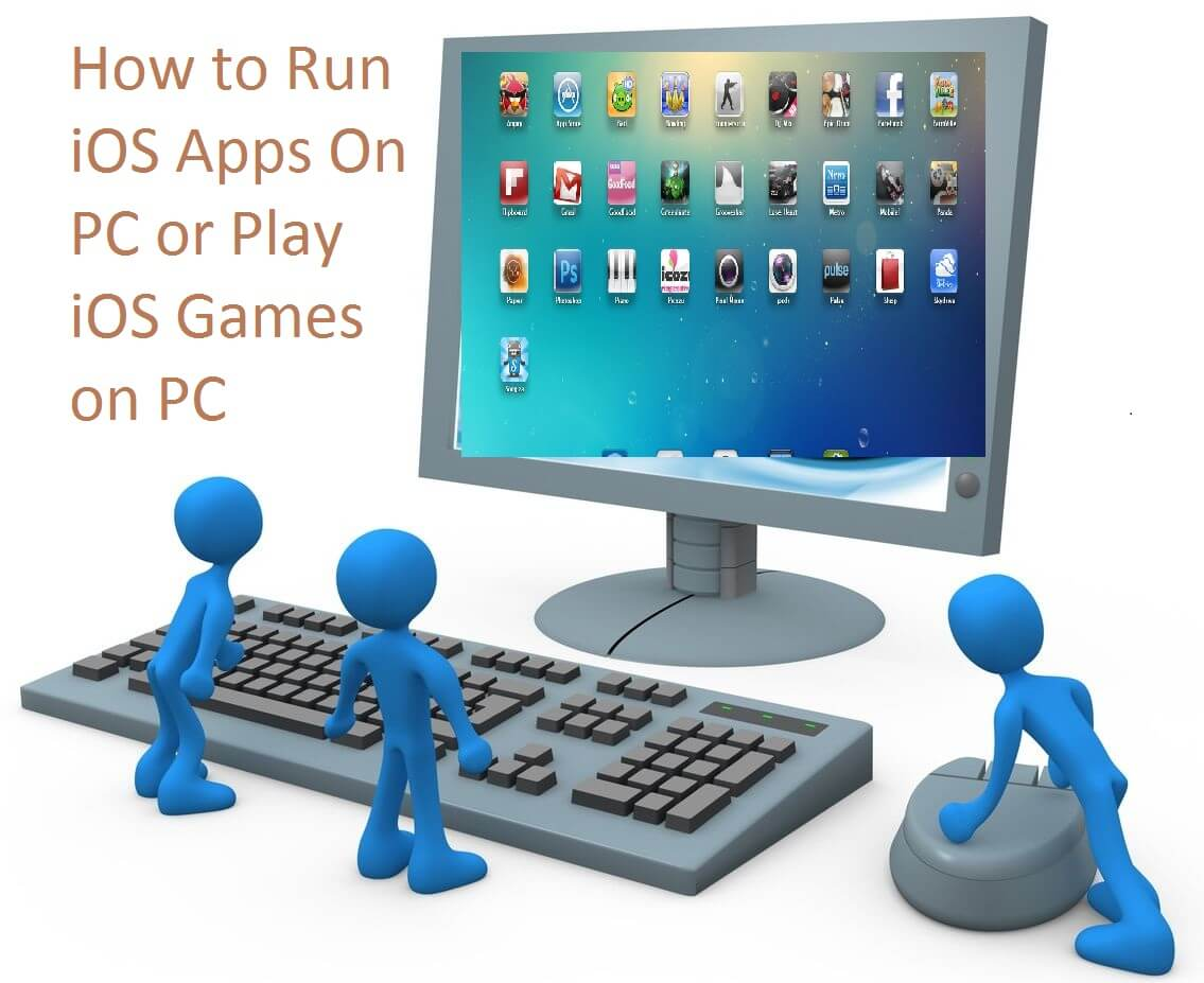 How to Run iOS Apps On PC
